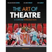 The Art of Theatre : A Concise Introduction