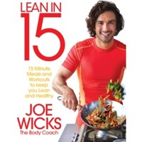 Lean in 15 - The Shift Plan : 15 Minute Meals and Workouts to Keep You Lean and Healthy