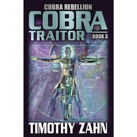 Cobra Book 9: Cobra Rebellion: Volume 3: Cobra Traitor