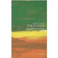 Ideology: A Very Short Introduction by Michael Freeden (Paperback, 2003)