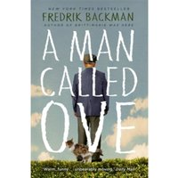 A Man Called Ove: The life-affirming bestseller that will brighten your day Paperback