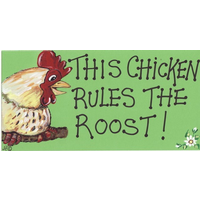 This Chicken Rules The Roost Smiley Sign Pack Of 12