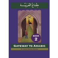Gateway to Arabic : Bk. 2