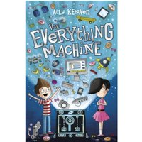 The Everything Machine by Ally Kennen (Paperback, 2017)