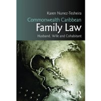 Commonwealth Caribbean Family Law : husband, wife and cohabitant