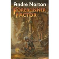 The Forerunner Factor by Andre Norton (Book, 2013)