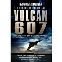 Vulcan 607 by Rowland White (Paperback, 2007)