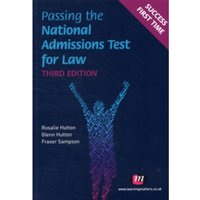 Passing the National Admissions Test for Law (LNAT) by Fraser Sampson, Glenn Hutton, Rosalie Hutton (Paperback, 2011)