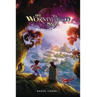 The Wormwood Saga: Volume 1: The Journey Begins
