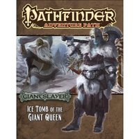Pathfinder Adventure Path Giantslayer Part 4 Ice Tomb of the Giant Queen