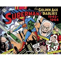 Superman The Golden Age: Newspaper Dailies 1942-1944 Hardcover