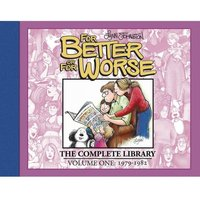 For Better Or For Worse The Complete Library: Volume 1 Hardcover