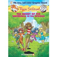 Thea Stilton 5: The Secret of the Waterfall in the Woods