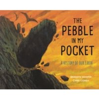 The Pebble in My Pocket: A History of Our Earth by Meredith Hooper (Paperback, 2015)