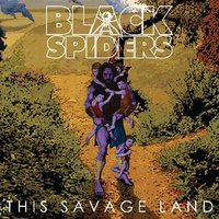 Black Spiders - This Savage Land Vinyl (Explicit Lyrics)