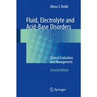 Fluid, Electrolyte and Acid-Base Disorders : Clinical Evaluation and Management