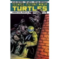 Teenage Mutant Ninja Turtles Volume 9 Monsters, Misfits, and Madmen