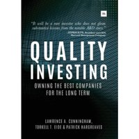 Quality Investing : Owning the Best Companies for the Long Term