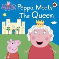 Peppa Pig: Peppa Meets the Queen by Penguin Books Ltd (Paperback, 2012)