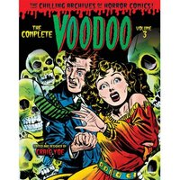 The Complete Voodoo  Volume 3 Hardcover
