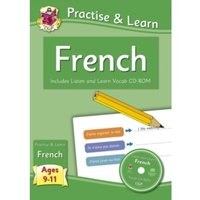 New Curriculum Practise & Learn: French for Ages 9-11 - with Vocab CD-ROM by CGP Books (Paperback, 2013)
