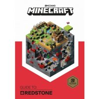 Minecraft Guide to Redstone : An Official Minecraft Book from Mojang