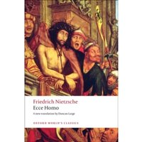 Ecce Homo : How To Become What You Are