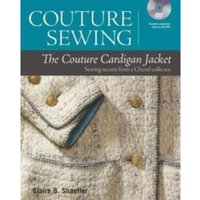 The Couture Cardigan Jacket : Sewing Secrets from a Chanel Collector