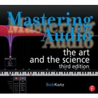 Mastering Audio : The Art and the Science