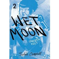 Wet Moon  Volume 2: Unseen Feet New Edition