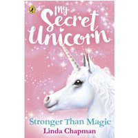 My Secret Unicorn: Stronger Than Magic