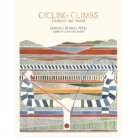 Cycling Climbs : Twenty Art Prints
