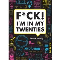 F*ck! I'm in My Twenties