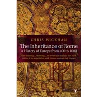 The Inheritance of Rome: A History of Europe from 400 to 1000 by Chris Wickham (Paperback, 2010)