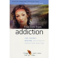 Freedom from Addiction: The Secret Behind Successful Addiction Busting by Ivan Tyrrell, Joe Griffin (Paperback, 2004)