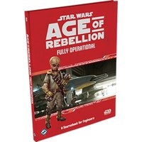 Star Wars Age of Rebellion Fully Operational A Sourcebook for Engineers