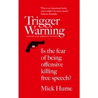 Trigger Warning : Is the Fear of Being Offensive Killing Free Speech?