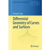 Differential Geometry of Curves and Surfaces by Kristopher Tapp (Hardback, 2016)