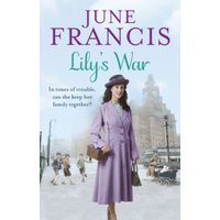 Lily's War by June Francis (Paperback, 2016)