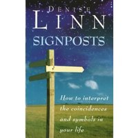 Signposts : The Universe is Whispering to You