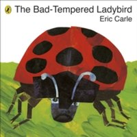 The Bad-Tempered Ladybird by Eric Carle (Paperback, 2010)