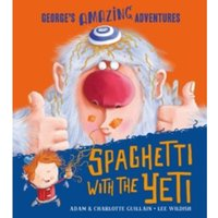 Spaghetti With the Yeti by Adam Guillain, Charlotte Guillain (Paperback, 2013)