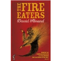 The Fire-Eaters by David Almond (Paperback, 2008)