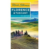 Rick Steves Florence & Tuscany (Seventeenth Edition)