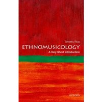 Ethnomusicology: A Very Short Introduction by Professor Timothy Rice (Paperback, 2014)