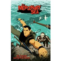The Mercenary Sea Volume 1 Paperback