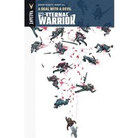 Wrath Of The Eternal Warrior Volume 3: Deal With A Devil