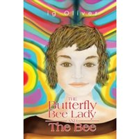 The Butterfly BeeLady and the Bee