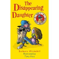 The Disappearing Daughter (No. 1 Boy Detective)
