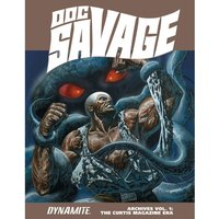 Doc Savage Archives Volume 1 The Curtis Magazine Era Hardcover